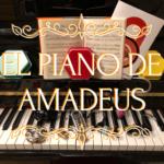 EL PIANO DE AMADEUS por @desactivalabombamusical