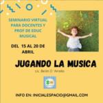 """Curso """"Jugando la música"""" del 15 al 20 de abril"""