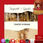 La Tragédie en musique [podcast]