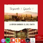 La ópera barroca italiana. El bel canto